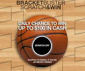 Bracket Buster Scratch and Win Demo