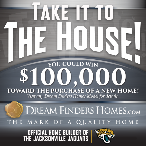 Dream Finders Homes Take it to the House ad